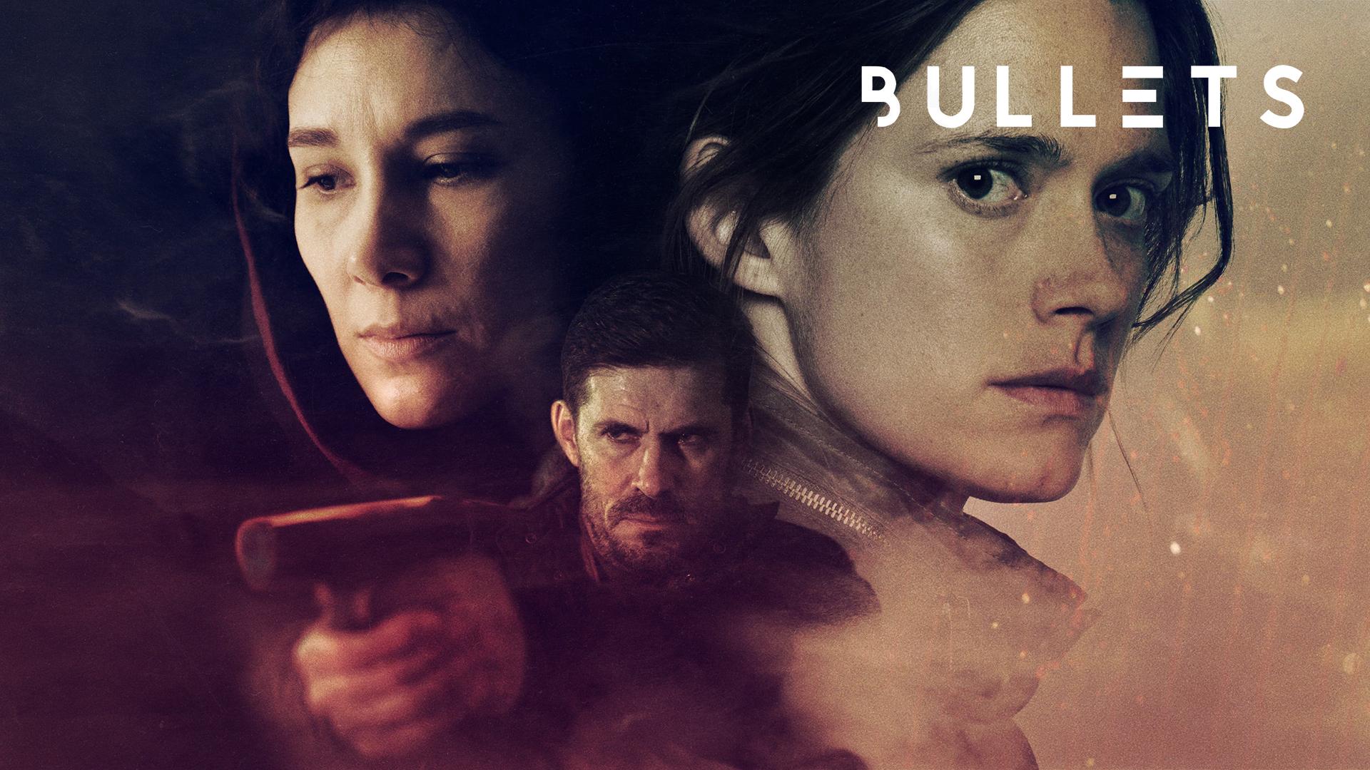 Bullets – TV Series